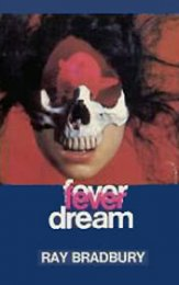 Fever Dream